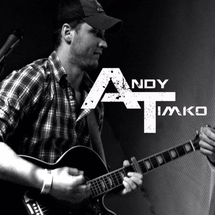 Andy Timko, 7:00 p.m. to 10:00 p.m.