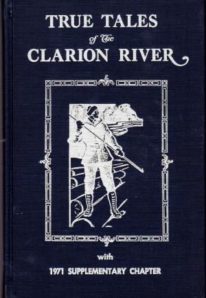 true-tales-of-the-clarion-river b