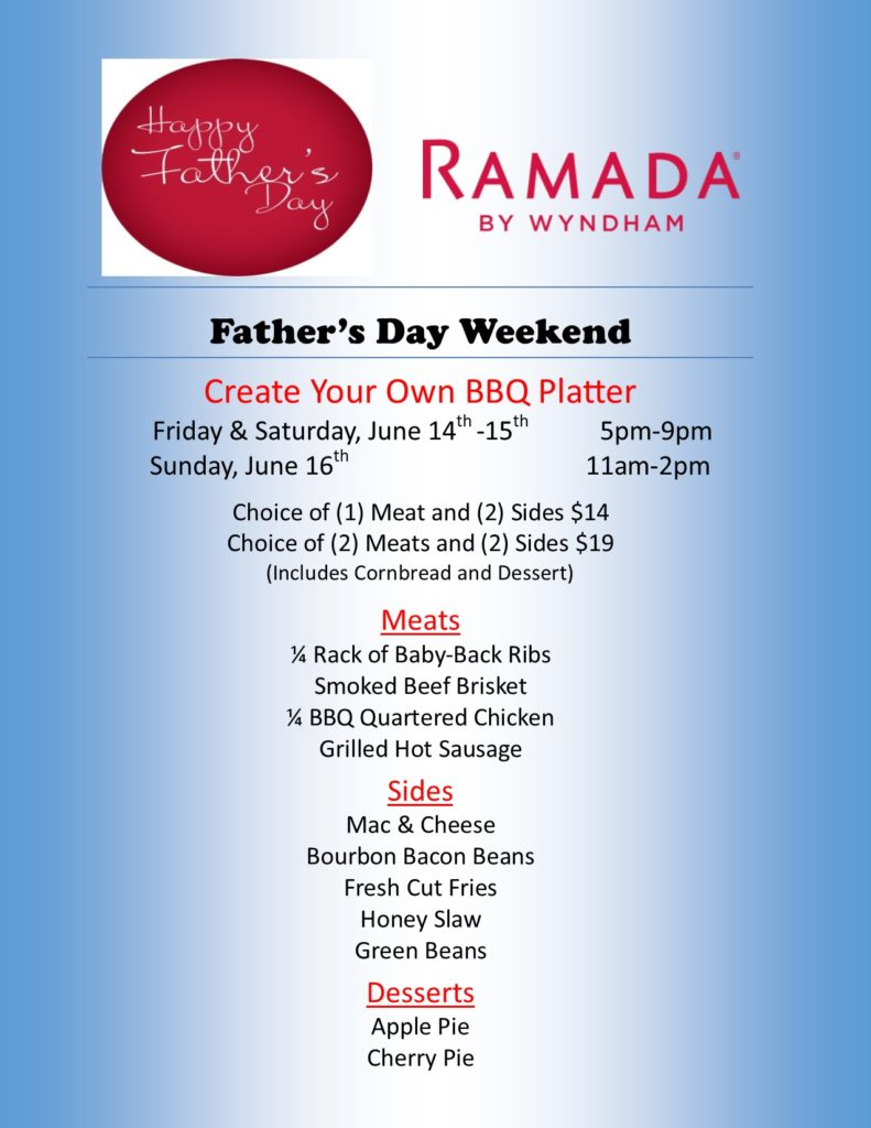 Sponsored Create Your Own Bbq Platter At Ramada By Wyndham S Father S Day Weekend Event Exploreclarion Com